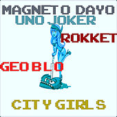 City Girls by Magneto Dayo