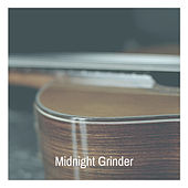 Midnight Grinder by Various Artists