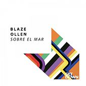 Sobre El Mar van The Blaze
