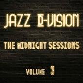 The Midnight Sessions, Vol. 3 de Jazz D-Vision