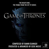 Game Of Thrones: The Night King Theme: Season 8 by Geek Music