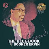 The Blue Book (24 Bit Remastered) von Booker Ervin