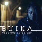 Vete que te quiero by Buika