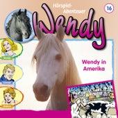 Folge 16: Wendy in Amerika von Wendy