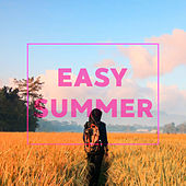 Easy Summer by Various Artists