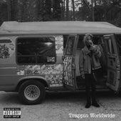 Trappin Worldwide by Robnhood Tra
