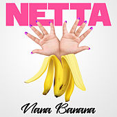Nana Banana de Netta (The Sound Of Wisdom)