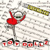Orcastrated by Toy Dolls
