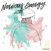 Nervous Energy by St. South