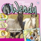 Folge 15: Vanessa macht eine Fehler von Wendy