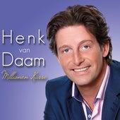 Millionen Küsse von Henk Van Daam