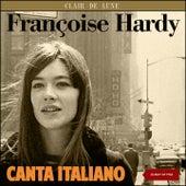 Françoise Hardy canta italiano (Album of 1963 plus Bonus Tracks) de Various Artists