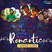 Romantic Weekend Songs (Original Motion Picture Soundtrack) by Various Artists