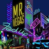 Fed Up de Mr. Vegas