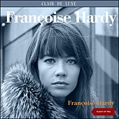 Françoise Hardy (Album of 1962 plus Bonus Tracks) de Various Artists