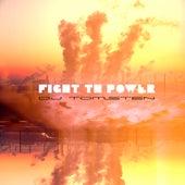 Fight Th Power by Dj tomsten