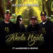 Jikela Ngale by Julluca spanner