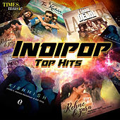 Indipop Top Hits by Various Artists