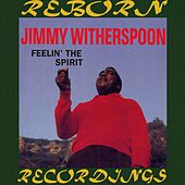 Feelin' the Spirit (HD Remastered) de Jimmy Witherspoon