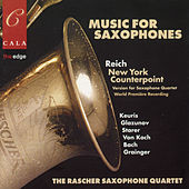 Music for Saxophones by Raschèr Saxophone Quartet