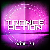 Trance Action, Vol. 4 by Various Artists