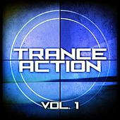 Trance Action, Vol. 1 by Various Artists