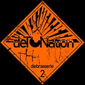 Detonation by Die Brasserie