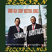 Good Old Camp Meeting Songs (HD Remastered) de The Stanley Brothers