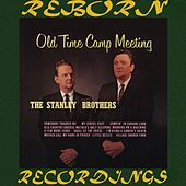 Old Time Camp Meeting (HD Remastered) de The Stanley Brothers