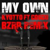My Own (Bzrp Remix) [feat. Coscu] de Bizarrap