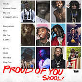 Proud Of You by Skooly