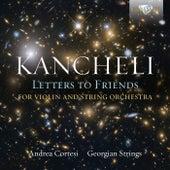 Kancheli: Letters to Friends de Various Artists