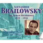 Alexander Brailowsky: The Berlin Recordings 1928-1934 by Various Artists
