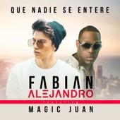 Que Nadie Se Entere by Fabián Alejandro
