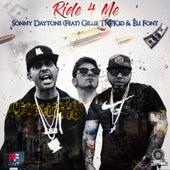 Ride 4 Me by Sonny Daytons