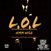 Loyalty Ova Luv (LOL) by NMm Wila