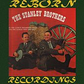 Sing The Songs They Like Best (HD Remastered) de The Stanley Brothers