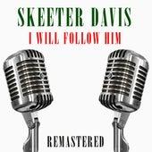 I Will Follow Him de Skeeter Davis