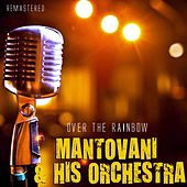 Over the Rainbow von Mantovani & His Orchestra