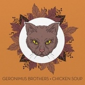 Chicken Soup (Reprise) de Geronimus Brothers