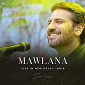 Mawlana (Live in New Delhi) by Sami Yusuf