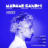 Voices EP Remixed by Madame Gandhi