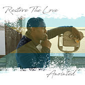 Restore the Love de Anointed