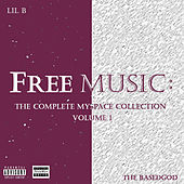 The Complete Myspace Collection, Vol. 1 von Lil B