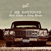 4 My Soldiers (feat. Chevy Woods) de Black Cobain