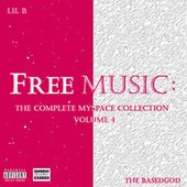 The Complete Myspace Collection, Vol. 4 by Lil'B