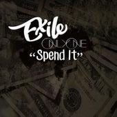 Spend It de Exile