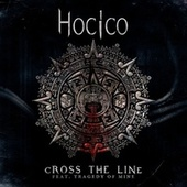 Cross the Line (Tragedy Of Mine Remix) de Hocico