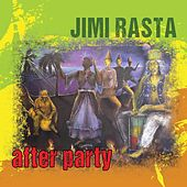 After Party de Jimi Rasta