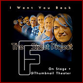 I Want You Back - On Stage + @Thumbnail Theater de The F Street Project